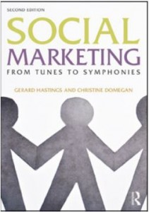 Social Marketing From Tunes to Symphonies, 2nd Edition by Gerard Hastings and Christine Domegan